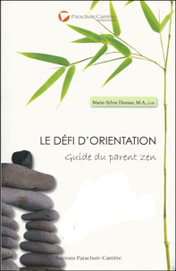Le défi d'orientation: Guide du parent zen