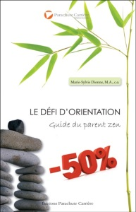 Le défi d'orientation : guide du parent zen